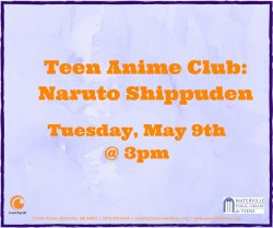 Teen Anime Club: Naruto Shippuden